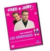 Médicaments génériques : Fred & Jamy vous expliquent tout ce qu'il faut savoir