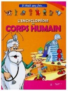 Enfant : « Il était une fois, l'encyclopédie du corps humain »