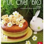 Livre de recettes de cuisine pour enfants : « P'tit chef bio »