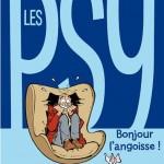 BD : Les Psy « Bonjour l'angoisse, le meilleur des phobies », compil T1