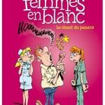BD Humour : pas facile, le métier d'infirmière «Les femmes en blanc»
