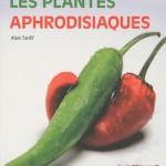 Vivons bio : « Les plantes aphrodisiaques »