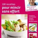 Dr Jean-Michel Cohen : «100 recettes pour mincir sans effort»