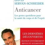 «Anticancer» : les conseils 2010 de David Servan-Schreiber