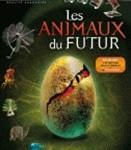 Livre et DVD pour enfants : «Les animaux du futur»