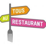 « Tous au Restaurant » : petit budget pour grands plats