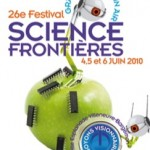 Marseille : 26ème festival Science Frontières les 4, 5 et 6 juin 2010