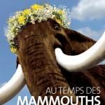 « au temps des mammouths » à Villeneuve d'Ascq (dès 6 ans)