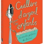 La cuisine italienne authentique : « La cuillère d'argent pour les enfants »