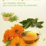 « Se soigner au naturel tout l'hiver » : un véritable manuel pour fabriquer des remèdes tout seul