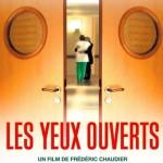 Soins palliatifs : « Les yeux ouverts » un film de Frédéric Chaudier