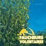 Album «  Faucheurs Volontaires d'OGM » par le collectif Dessin'acteurs