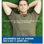 Journées de la Vision du 6 au 11 juin 2011: faites contrôler gratuitement votre vue chez votre opticien
