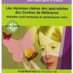 «Le Lupus» : 100 questions pour mieux comprendre et gérer la maladie