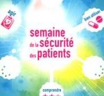 La 1ère Semaine de la sécurité des patients se tiendra du 21 au 25 novembre 2011