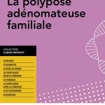 Polypose adénomateuse familiale: un nouveau guide pour les patients