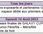 Agenda : Galaxy Foot 2012 du 13 au 15 avril