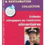 Mamans d'enfants allergiques alimentaires : un guide pour la cantine !
