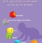 « Guide pratique de l'assistante maternelle et des jeunes parents »