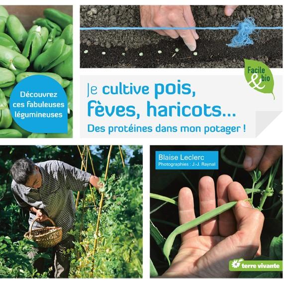 Je cultive pois, fèves, haricots aux éditions Terre Vivante
