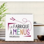 «Bien manger devient plus simple» avec la « fabrique à menus »