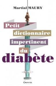 Petit Dictionnaire Impertinent du Diabète