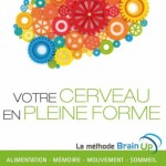 Méthode pour un cerveau en pleine forme