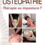 Ostéopathie contre le mal de dos : thérapie ou imposture ?