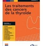 Cancers de la thyroïde : un guide d'information pour les patients
