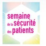 La semaine de la sécurité des patients se déroule du 25 au 29 novembre 2013