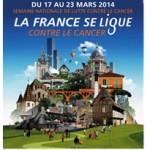 Semaine nationale de lutte contre le cancer, du 17 au 23 mars 2014