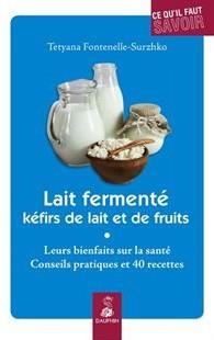 lait fermenté, kéfirs de lait et de fruits