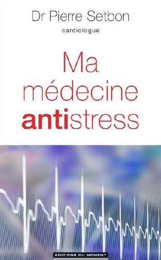 ma médecine antistress