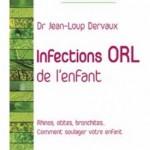 Comment soigner les infections ORL de l'enfant