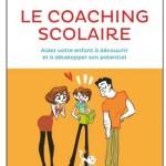 Le coaching scolaire ou comment accompagner ses enfants