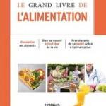 Le Grand livre de l'alimentation pour manger sain, varié et équilibré