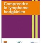 Un guide pour mieux comprendre le lymphome hodgkinien