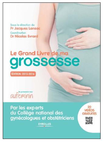 """""""Le Grand livre de ma grossesse """" : le guide incontounable des futures mamans"""