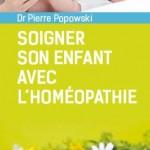 «Soigner son enfant avec l'homéopathie» : un petit livre aux réponses pratiques