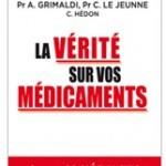 «La Vérité sur vos médicaments» : un ouvrage pour s'y retrouver