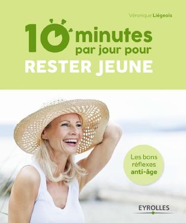 Rester jeune en 10 minutes chrono !