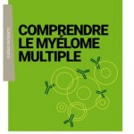Myélome multiple: publication d'un guide pour les patients