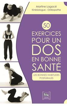 Mal de dos : 50 exercices pour adopter les bonnes postures