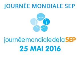 Journée Mondiale de la SEP, le vendredi 25 mai 2016