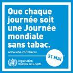 Journée mondiale sans tabac : «accompagner les fumeurs vers l'arrêt»