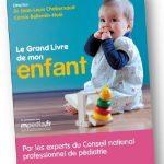 «Le Grand Livre de mon enfant» : un guide pratique de référence