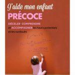 Enfants précoces : un guide pratique pour les parents