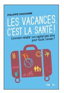 """""""Les vacances c'est la santé !"""" : le petit guide à glisser dans sa valise !"""