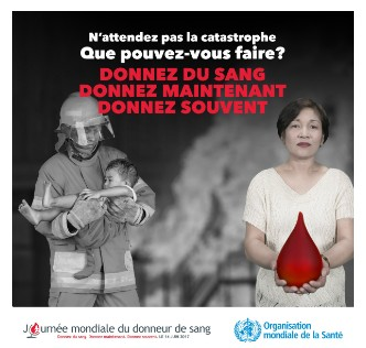 Journée mondiale du donneur de sang 2017, le 14 juin