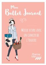 Un Bullet journal pour les femmes atteintes d'un cancer des ovaires